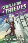 Rebellion of Thieves (A Robyn Hoodlum Adventure) Cover Image