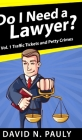 Do I Need A Lawyer? Cover Image