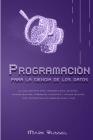 Python para la ciencia de los datos: La guía definitiva para aprender ciencia de datos, análisis de datos, aprendizaje automático y análisis de datos Cover Image
