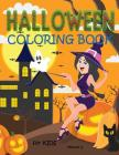 Halloween Coloring Book for Kids: Fun Halloween Coloring Book for Preschoolers, Toddlers, Children (Age: early - 5 years) Cover Image