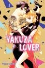 Yakuza Lover, Vol. 1 Cover Image