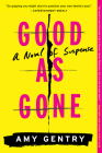 Good as Gone: A Novel of Suspense Cover Image