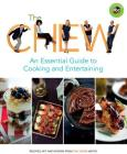 The Chew: An Essential Guide to Cooking and Entertaining: Recipes, Wit, and Wisdom from The Chew Hosts (ABC) Cover Image