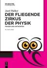 Der Fliegende Zirkus Der Physik: Fragen Und Antworten Cover Image