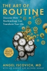 The Art of Routine: Discover How Routineology Can Transform Your Life Cover Image