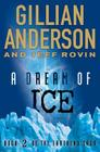 A Dream of Ice: Book 2 of The EarthEnd Saga Cover Image