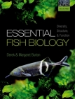 Essential Fish Biology: Diversity, Structure, and Function Cover Image