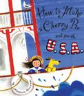 How to Make a Cherry Pie and See the U.S.A. Cover Image