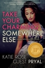 Take Your Charming Somewhere Else (Hollywood Lights #6) Cover Image