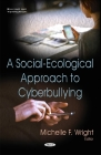 Social-Ecological Approach to Cyberbullying Cover Image