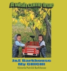 A Wish Come True: J & E Barkhouse My CHICHI Cover Image