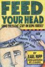 Feed Your Head: Some Excellent Stuff on Being Yourself Cover Image