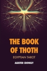 The Book of Thoth: Egyptian Tarot Cover Image