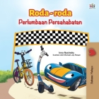 The Wheels -The Friendship Race (Malay Children's Book) Cover Image