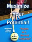 Maximize Your Potential!: Angles as a Second Language Cover Image