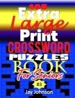 105 Extra Large Print Crossword Puzzle Book For Seniors: A Special Easy-To-Read Crossword Puzzle Book for Adults Large Print Medium Difficulty with Un Cover Image