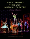 Music Theory Through Musical Theatre: Putting It Together Cover Image