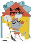 La ratita presumida (¡Qué te cuento!) Cover Image
