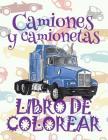 ✌ Camiones y camionetas ✎ Libro de Colorear Carros Colorear Niños 4 Años ✍ Libro de Colorear Infantil: ✌ Trucks and Pickup Tru Cover Image