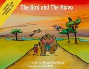 The Bird and The Hippo (with Workbook) Cover Image