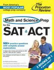 Math and Science Prep for the SAT & ACT: 2 Books in 1 (College Test Preparation) Cover Image