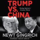 Trump vs. China Lib/E: Facing America's Greatest Threat Cover Image