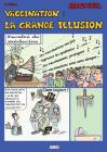 Vaccination: La grande illusion (4e édition) Cover Image
