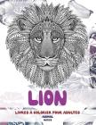 Livres à colorier pour adultes - Motifs - Animal - Lion Cover Image