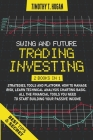 Swing and Future Trading Investing: Strategies, Tools and platform. How To manage Risk, Learn Technical Analysis Charting Basic. All the financial too Cover Image
