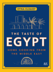 The Taste of Egypt: Home Cooking from the Middle East Cover Image