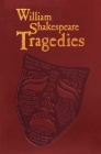 William Shakespeare Tragedies (Word Cloud Classics) Cover Image