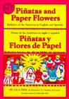 Pinatas and Paper Flowers: Holidays of the Americas in English and Spanish Cover Image