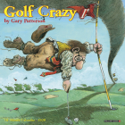 Golf Crazy by Gary Patterson 2020 Mini Calendar Cover Image