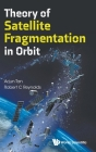 Theory of Satellite Fragmentation in Orbit Cover Image