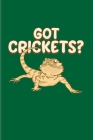 Got Crickets?: Funny Reptile Humor 2020 Planner - Weekly & Monthly Pocket Calendar - 6x9 Softcover Organizer - For Lizards & Leopard Cover Image