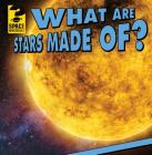 What Are Stars Made Of? (Space Mysteries) Cover Image