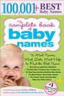 The Complete Book of Baby Names: The Most Names, Most Lists, Most Help to Find the Best Name Cover Image