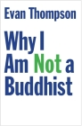 Why I Am Not a Buddhist Cover Image