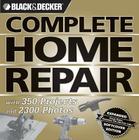 Black & Decker Complete Home Repair (Black & Decker Complete Photo Guide) Cover Image