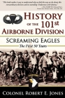 History of the 101st Airborne Division: Screaming Eagles: The First 50 Years Cover Image