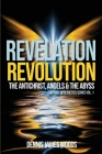 Revelation Revolution: The Antichrist, Angels and the Abyss Cover Image
