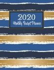 Monthly Budget Planner: DATED Large Annual Financial Personal Budget Planner And Tracker With Inspirational Quotes Blue Gold Stripes Cover Image