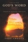 Letting God's Word Speak: Lessons on Deepening Your Faith Cover Image