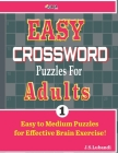EASY CROSSWORD Puzzles For ADULTS; Vol. 1 Cover Image