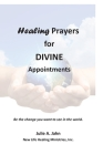 Healing Prayers for Divine Appointments Cover Image