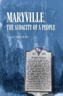 Maryville,  The  Audacity  of a People Cover Image