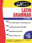 Schaum's Outline of Latin Grammar (Schaum's Outlines) Cover Image