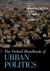 The Oxford Handbook of Urban Politics (Oxford Handbooks) Cover Image