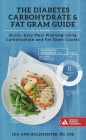 The Diabetes Carbohydrate & Fat Gram Guide: Quick, Easy Meal Planning Using Carbohydrate and Fat Gram Counts Cover Image