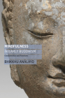Mindfulness in Early Buddhism: Characteristics and Functions Cover Image